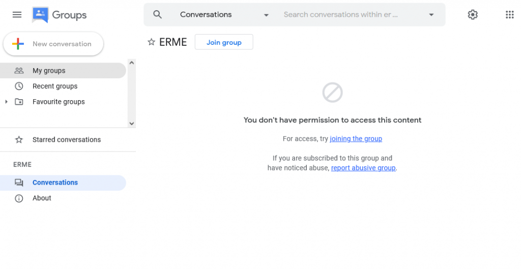 """Screen grab of the Google Groups page for ERME showing message """"You don't have permission to access this content For access, try joining the group (embedded URL) If you are subscribed to this group and have noticed abuse, report abusive group (embedded URL)."""""""
